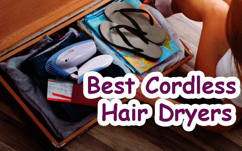Best cordless hair dryers